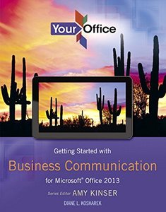 Your Office: Getting Started with Business Communication for Office 2013 (Your Office for Office 2013) Paperback-cover