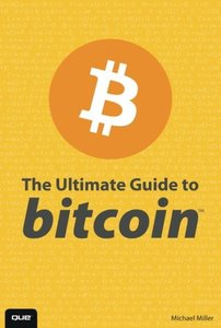 The Ultimate Guide to Bitcoin Paperback-cover