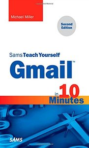 Sams Teach Yourself Gmail in 10 Minutes,  2/e(Paperback)-cover