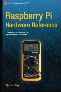Raspberry Pi Hardware Reference (Paperback)-cover