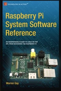 Raspberry Pi System Software Reference (Paperback)-cover