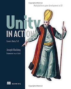 Unity in Action: Multiplatform Game Development in C# with Unity 5 (Paperback)-cover