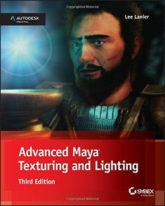 Advanced Maya Texturing and Lighting, 3/e (Paperback)-cover