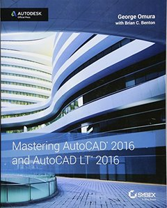 Mastering AutoCAD 2016 and AutoCAD LT 2016: Autodesk Official Press (Paperback)-cover