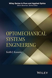 Optomechanical Systems Engineering (Hardcover)-cover