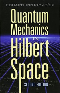 Quantum Mechanics in Hilbert Space, 2/e (Paperback)-cover