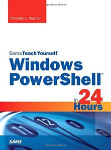 Sams Teach Yourself Windows PowerShell in 24 Hours (Paperback)-cover