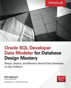 Oracle SQL Developer Data Modeler for Database Design Mastery (Paperback)-cover