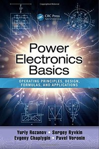 Power Electronics Basics: Operating Principles, Design, Formulas, and Applications (Hardcover)-cover