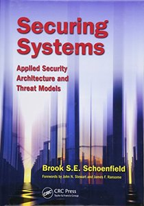 Securing Systems: Applied Security Architecture and Threat Models (Hardcover)-cover