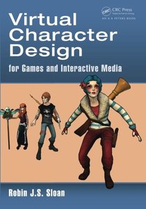 Virtual Character Design for Games and Interactive Media (Paperback)-cover