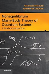 Nonequilibrium Many-Body Theory of Quantum Systems: A Modern Introduction (Hardcover)-cover