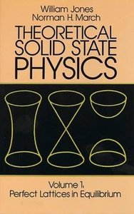 Theoretical Solid State Physics, Volume 1: Perfect Lattices in Equilibrium (Paperback)-cover
