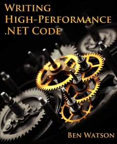 Writing High-Performance .NET Code (Paperback)-cover