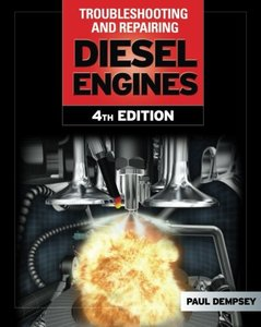 Troubleshooting and Repair of Diesel Engines, 4/e (Paperback)