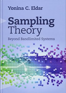 Sampling Theory: Beyond Bandlimited Systems-cover