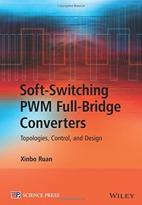 Soft-Switching PWM Full-Bridge Converters: Topologies, Control, and Design (Hardcover)-cover