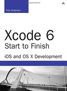 Xcode 6 Start to Finish: iOS and OS X Development, 2/e (Paperback)-cover