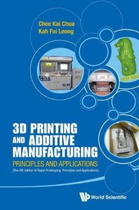 3D Printing and Additive Manufacturing Principles and Applications (Hsrdocver)-cover