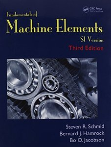 Fundamentals of Machine Elements SI Version, 3/e (Paperback)-cover