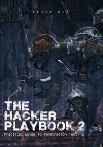 The Hacker Playbook 2: Practical Guide To Penetration Testing (Paperback)-cover