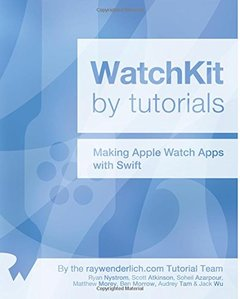 WatchKit by Tutorials: Updated for Swift 1.2: Making Apple Watch Apps with Swift (Paperback)-cover