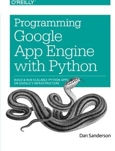 Programming Google App Engine with Python: Build and Run Scalable Python Apps on Google's Infrastructure (Paperback)-cover