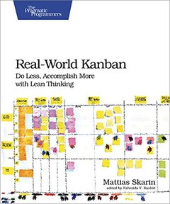 Real-World Kanban: Do Less, Accomplish More with Lean Thinking (Paperback)-cover