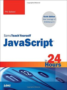 Sams Teach Yourself JavaScript in 24 Hours, 6/e (Paperback)-cover
