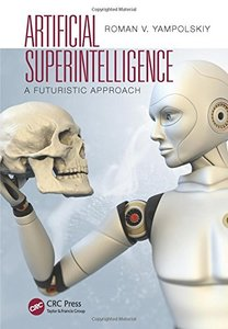 Artificial Superintelligence: A Futuristic Approach (Paperback)-cover