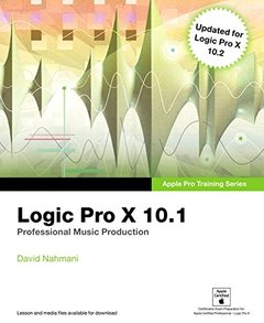Apple Pro Training Series: Logic Pro X 10.1: Professional Music Production (Paperback)-cover