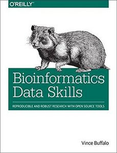 Bioinformatics Data Skills: Reproducible and Robust Research with Open Source Tools (Paperback)-cover
