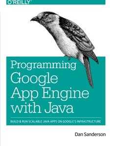 Programming Google App Engine with Java: Build & Run Scalable Java Applications on Google's Infrastructure (Paperback)-cover
