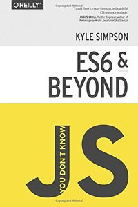 You Don't Know JS: ES6 & Beyond (Paperback)-cover
