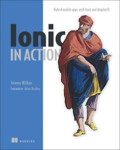 Ionic in Action: Hybrid Mobile Apps with Ionic and AngularJS (Paperback)-cover