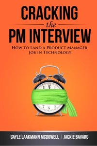 Cracking the PM Interview: How to Land a Product Manager Job in Technology (Paperback)-cover