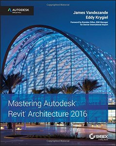 Mastering Autodesk Revit Architecture 2016: Autodesk Official Press (Paperback)-cover