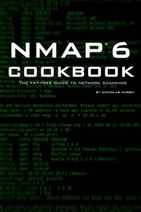 Nmap 6 Cookbook: The Fat Free Guide to Network Security Scanning Paperback-cover