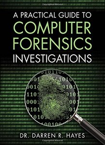 A Practical Guide to Computer Forensics Investigations (Paperback)-cover