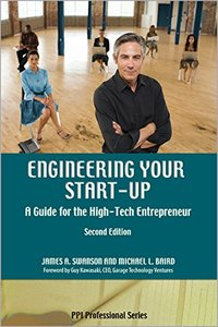 Engineering Your Start-Up: A Guide for the High-Tech Entrepreneur, 2/e (Paperback)-cover