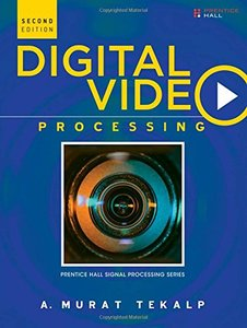 Digital Video Processing, 2/e(Hardcover)-cover