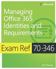 Exam Ref 70-346 Managing Office 365 Identities and Requirements Paperback-cover