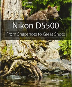 Nikon D5500: From Snapshots to Great Shots Paperback-cover