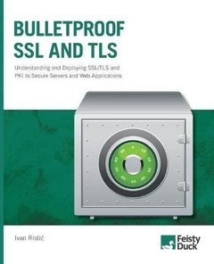 Bulletproof SSL and TLS: Understanding and Deploying SSL/TLS and PKI to Secure Servers and Web Applications (Paperback)-cover