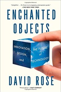 Enchanted Objects: Innovation, Design, and the Future of Technology (Paperback)-cover