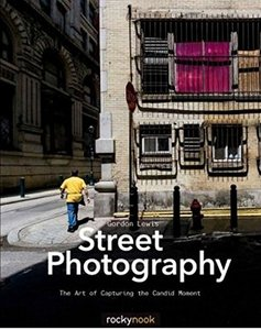 Street Photography: The Art of Capturing the Candid Moment Paperback-cover