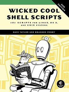 Wicked Cool Shell Scripts: 101 Scripts for Linux, OS X, and Unix Systems, 2/e (Paperback)-cover