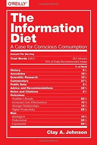 The Information Diet: A Case for Conscious Comsumption Paperback-cover