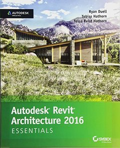 Autodesk Revit Architecture 2016 Essentials: Autodesk Official Press Paperback-cover