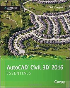 AutoCAD Civil 3D 2016 Essentials: Autodesk Official Press Paperback-cover